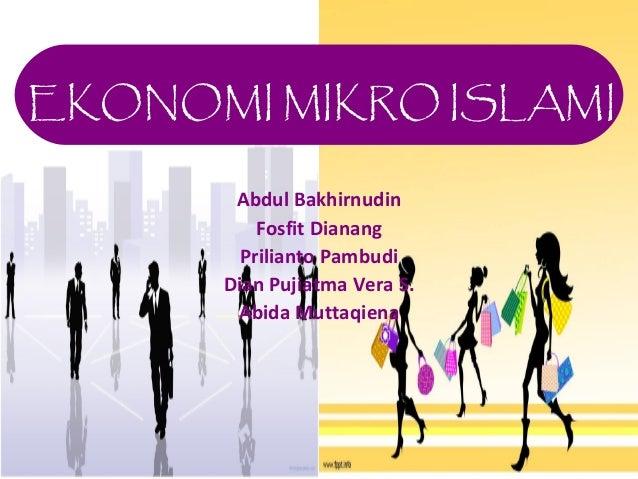 EKONOMI MIKRO ISLAMI       Abdul Bakhirnudin          Fosfit Dianang        Prilianto Pambudi      Dian Pujiatma Vera S.  ...