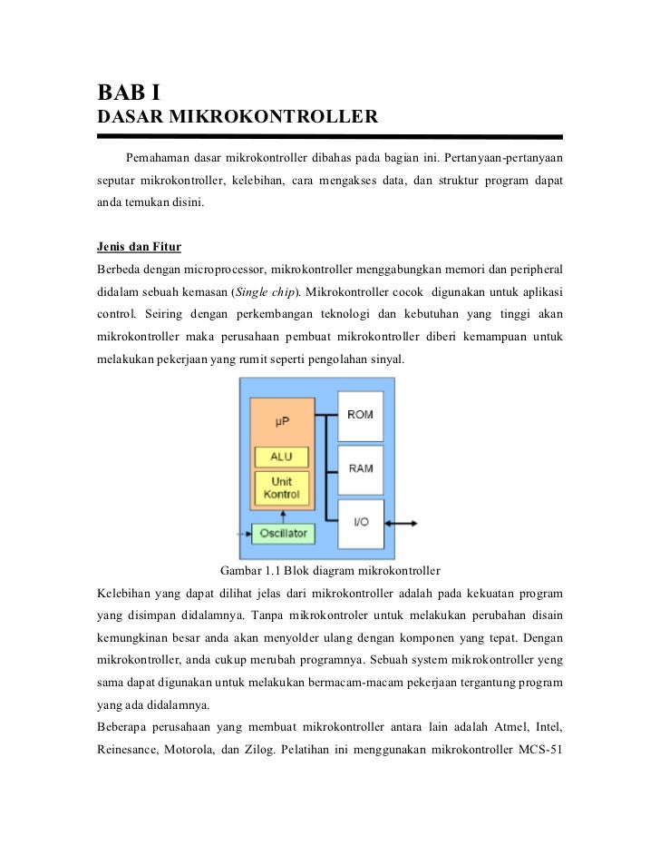 BAB IDASAR MIKROKONTROLLER     Pemahaman dasar mikrokontroller dibahas pada bagian ini. Pertanyaan-pertanyaanseputar mikro...
