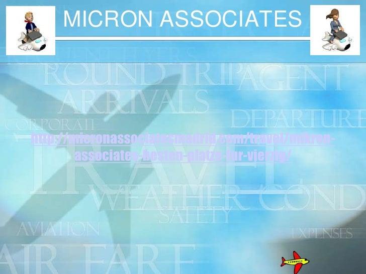 MICRON ASSOCIATEShttp://micronassociatesmadrid.com/travel/mikron-        associates-besten-platze-fur-vierzig/