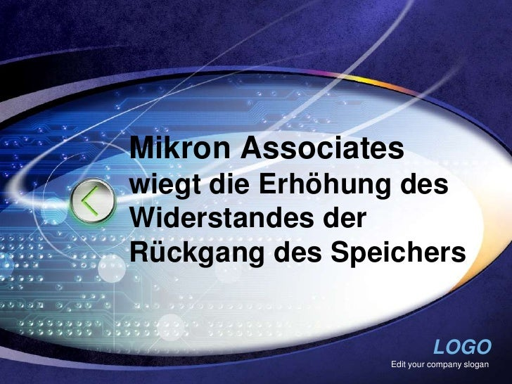 Mikron Associateswiegt die Erhöhung desWiderstandes derRückgang des Speichers                           LOGO              ...