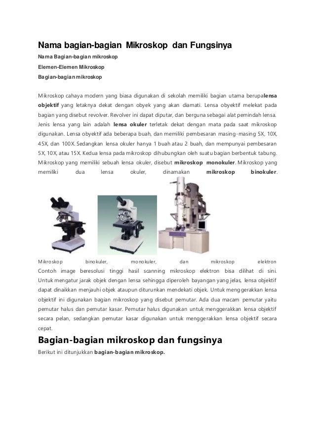 Nama bagian-bagian Mikroskop dan Fungsinya  Nama Bagian-bagian mikroskop  Elemen-Elemen Mikroskop  Bagian-bagian mikroskop...