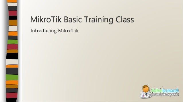 MikroTik Basic Training Class - Online Moduls - English