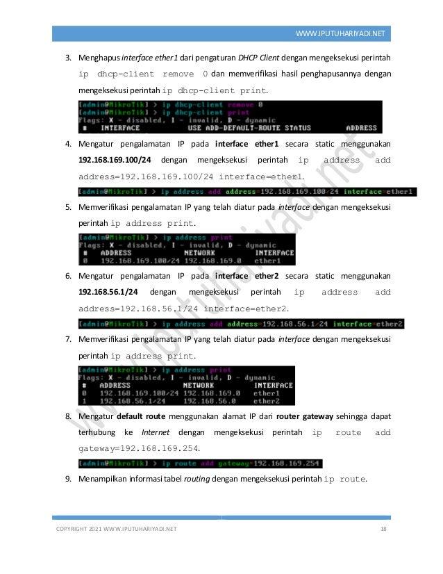 COPYRIGHT 2021 WWW.IPUTUHARIYADI.NET 18 WWW.IPUTUHARIYADI.NET 3. Menghapus interface ether1 dari pengaturan DHCP Client de...