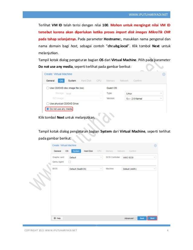COPYRIGHT 2021 WWW.IPUTUHARIYADI.NET 4 WWW.IPUTUHARIYADI.NET Terlihat VM ID telah terisi dengan nilai 100. Mohon untuk men...