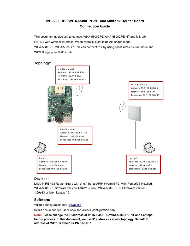 WH-5500CPE/WHA-5500CPE-NT and Mikrotik Router Board                          Connection Guide  This document guides you to...