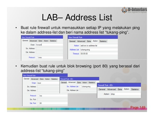 LAB– Address List • Buat rule firewall untuk memasukkan setiap IP yang melakukan ping ke dalam address-list dan beri nama ...