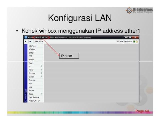 Konfigurasi LAN • Konek winbox menggunakan IP address ether1 IP ether1 Powerpoint Templates Page 64