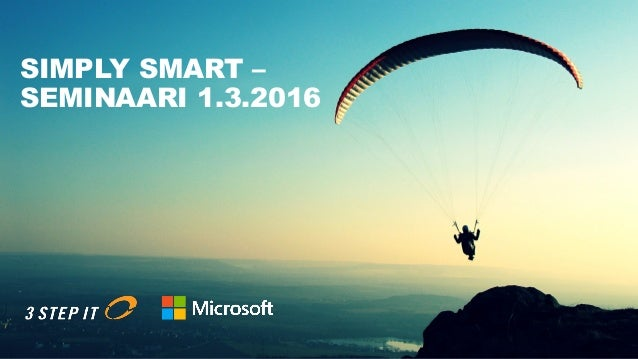 SIMPLY SMART – SEMINAARI 1.3.2016