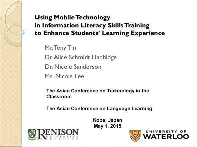 Using MobileTechnologyUsing MobileTechnology in Information Literacy SkillsTrainingin Information Literacy SkillsTraining ...