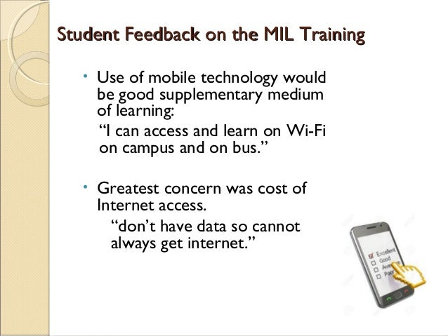 Suggestions for Future DeliverySuggestions for Future Delivery • Embedded MIL in the curriculum • Moving from MIL to mobil...