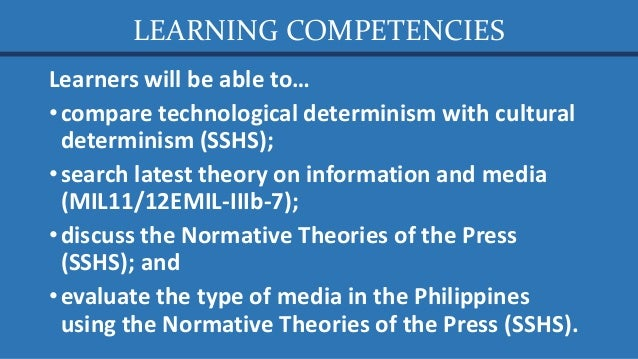 Media and Information Literacy (MIL) 2. The Evolution of Traditional to New Media (Part 1) Traditional vs. New Media, Technological vs. Cultural Determinism, and Normative Theories of the Press Slide 3