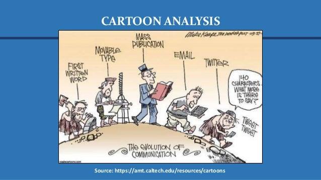 CARTOON ANALYSIS Source: https://amt.caltech.edu/resources/cartoons