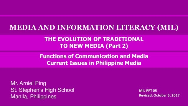 MEDIA AND INFORMATION LITERACY (MIL) Functions of Communication and Media Current Issues in Philippine Media MIL PPT 05 Re...