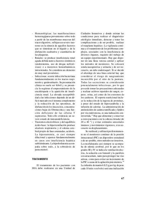 67 - Hematológicas: las manifestaciones hemorragíparas provenientes sobre todo a partir de las membranas mucosas del tract...