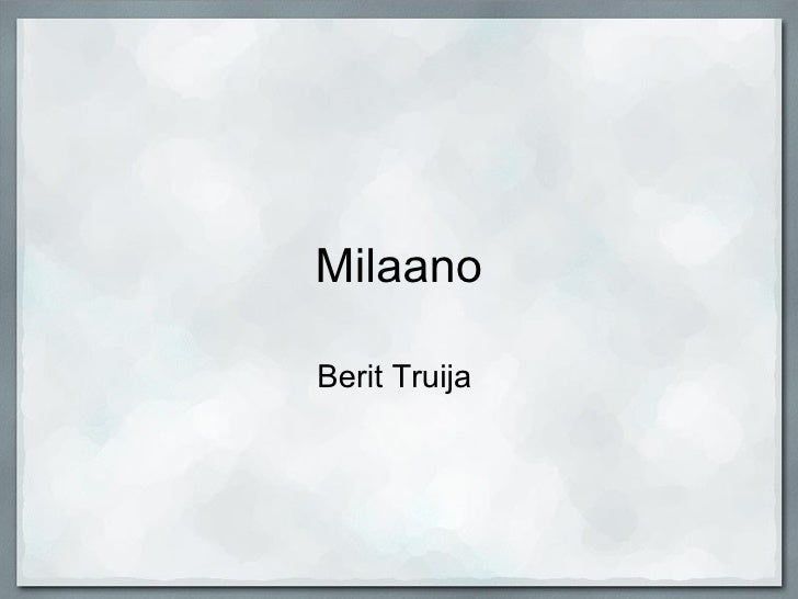 Milaano Berit Truija