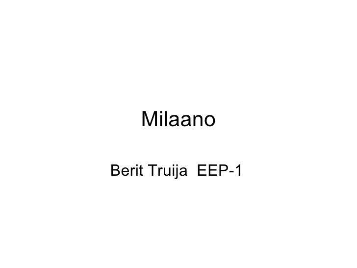 Milaano Berit Truija  EEP-1
