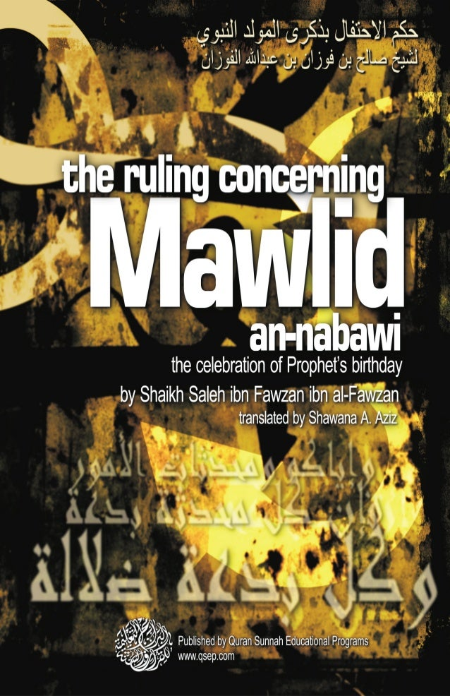 the ruling concerning  Mawlid                    an-nabawi    (celebration of the Prophet's r birthday)                   ...