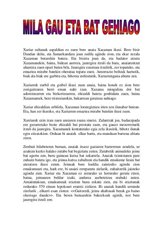 Xariar sultanak aspaldian ez zuen bere anaia Xazaman ikusi. Bere bisir  Dandan deitu, eta Samarkandara joan zedila agindu ...