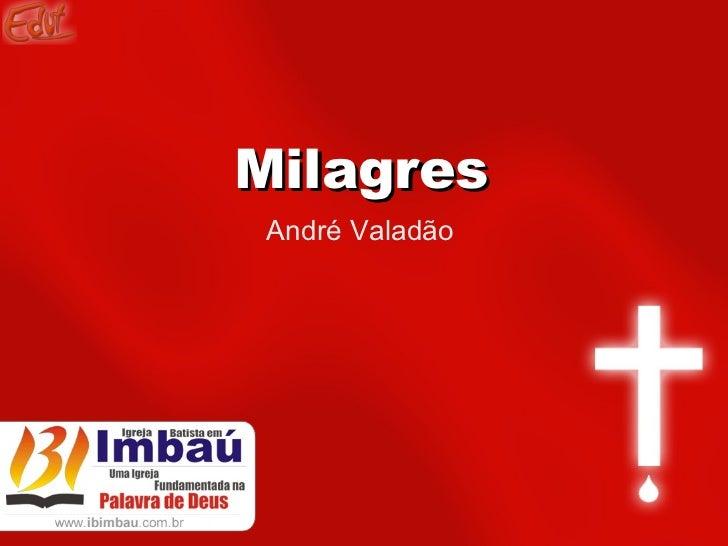 Milagres André Valadão