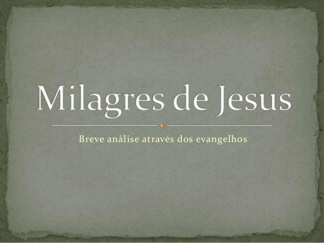 Breve análise através dos evangelhos