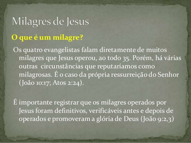 Milagres de Jesus: Breve análise nos evangelhos Slide 3