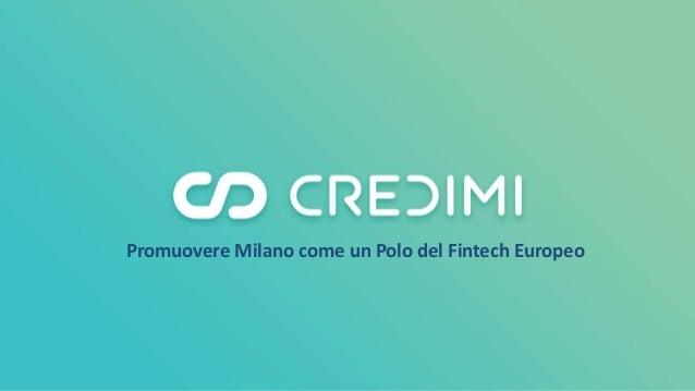 Promuovere Milano come un Polo del Fintech Europeo
