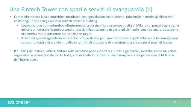 Una Fintech Tower con spazi e servizi di avanguardia (II) • L'amministrazione locale potrebbe contribuire con agevolazioni...