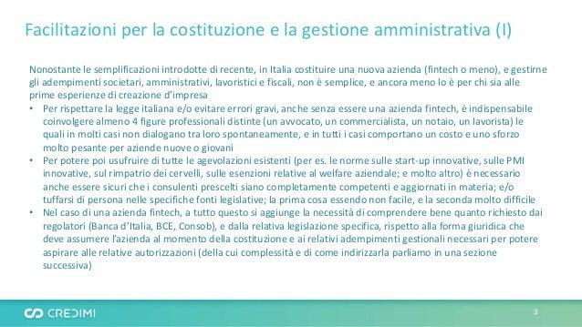 Facilitazioni per la costituzione e la gestione amministrativa (I) Nonostante le semplificazioni introdotte di recente, in...