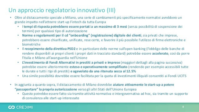 Un approccio regolatorio innovativo (III) • Oltre al distaccamento speciale a Milano, una serie di cambiamenti più specifi...