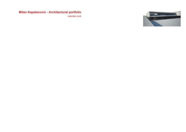 CV EDUCATION: • 2000. – 2008. Degree in Architectural Engineering, Architecture Faculty, University of Belgrade Graduated ...