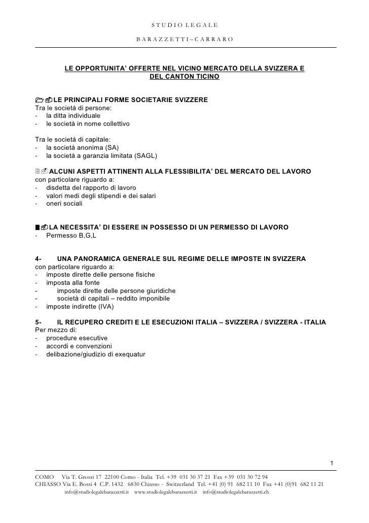 STUDIO LEGALE                                            BARAZZETTI–CARRARO           LE OPPORTUNITA' OFFERTE NEL VICINO M...
