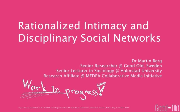 Rationalized Intimacy and Disciplinary Social Networks                                                                    ...