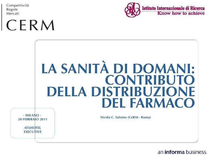 LA SANITÀ DI DOMANI:                     CONTRIBUTO             DELLA DISTRIBUZIONE                    DEL FARMACO   - MIL...