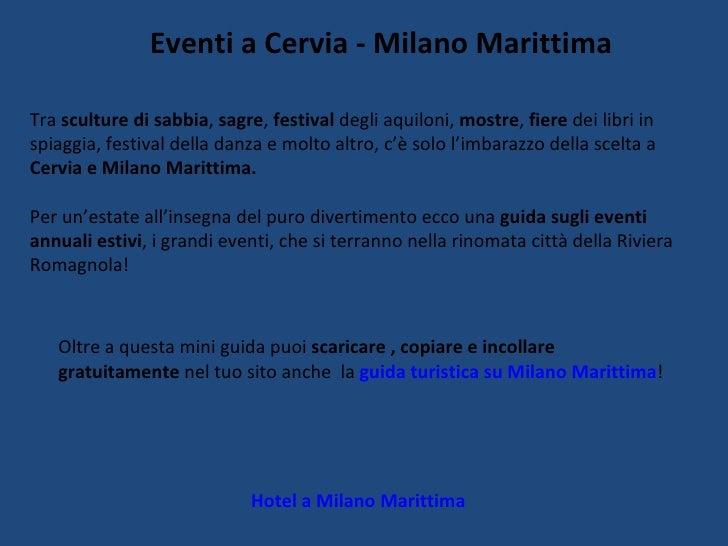 Eventi a Cervia - Milano Marittima Hotel a Milano Marittima Tra  sculture di sabbia ,  sagre ,  festival  degli aquiloni, ...
