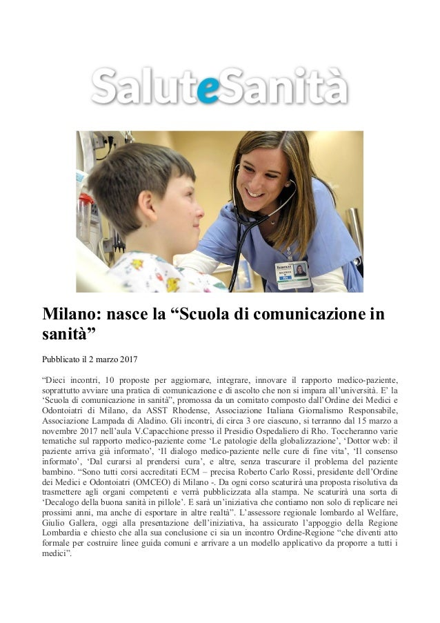 """Milano: nasce la """"Scuola di comunicazione in sanità"""" Pubblicato il 2 marzo 2017 """"Dieci incontri, 10 proposte per aggiornar..."""