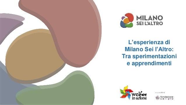 L'esperienza di Milano Sei l'Altro: Tra sperimentazioni e apprendimenti