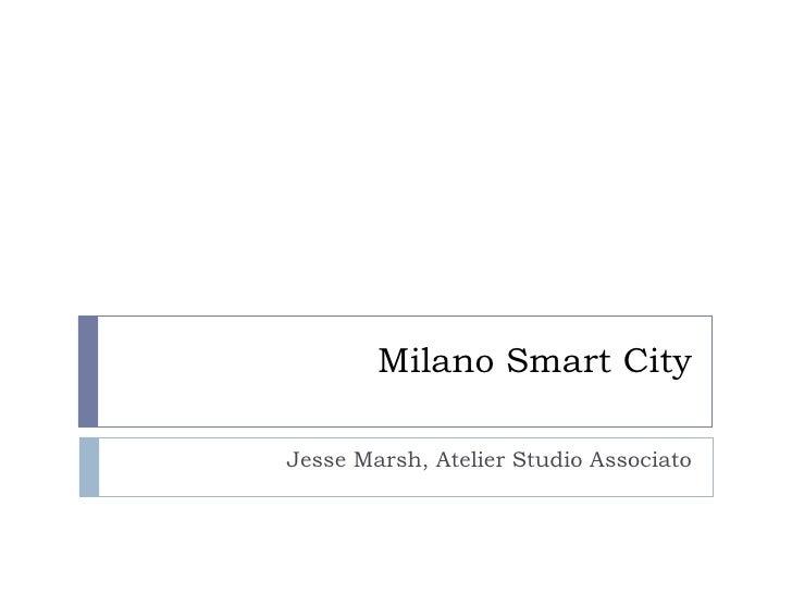 Milano Smart City Jesse Marsh, Atelier Studio Associato