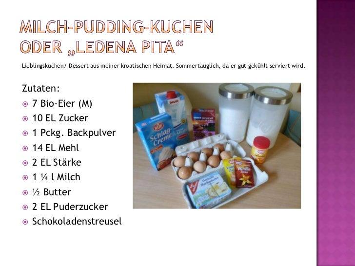 """Milch-Pudding-Kuchen oder """"Ledenapita""""<br />Lieblingskuchen/-Dessert aus meiner kroatischen Heimat. Sommertauglich, da er ..."""