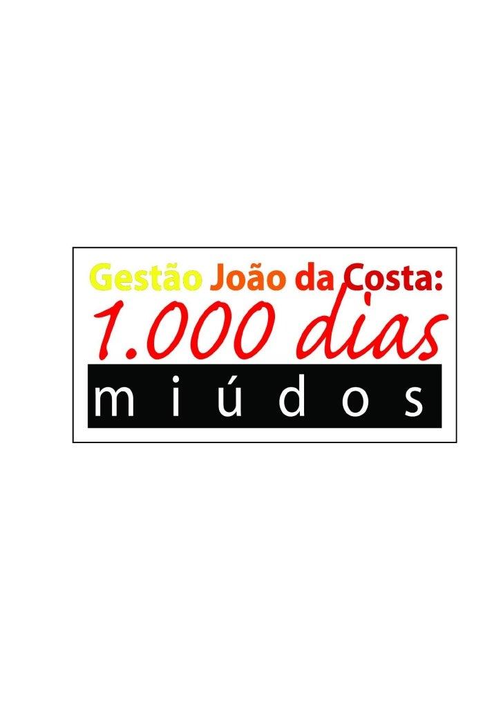 Recife, 27 de setembro de 2011            Relatório de avaliaçãoGestão João da Costa: 1.000 dias miúdos           Bancada ...