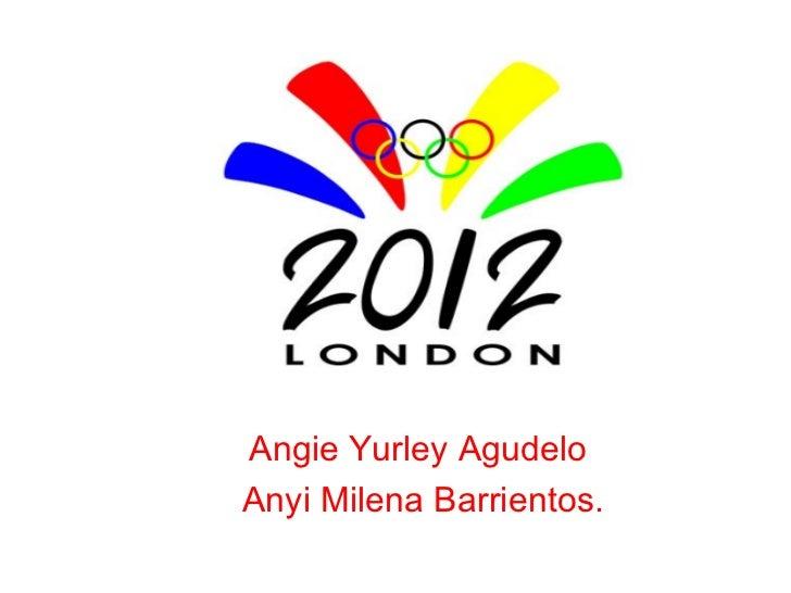 Angie Yurley AgudeloAnyi Milena Barrientos.
