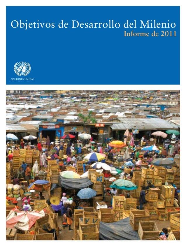 asdfNACIONES UNIDAS Objetivos de Desarrollo del Milenio Informe de 2011