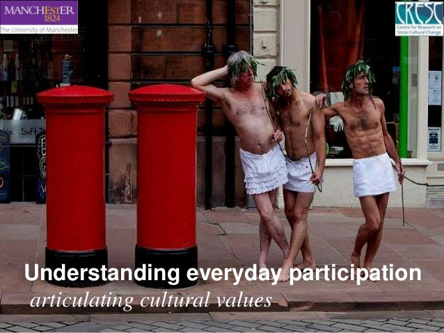 Understanding everyday participationarticulating cultural values