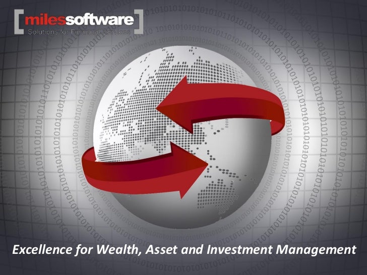 Miles SoftwareExcellence for Wealth, Asset and Investment Management
