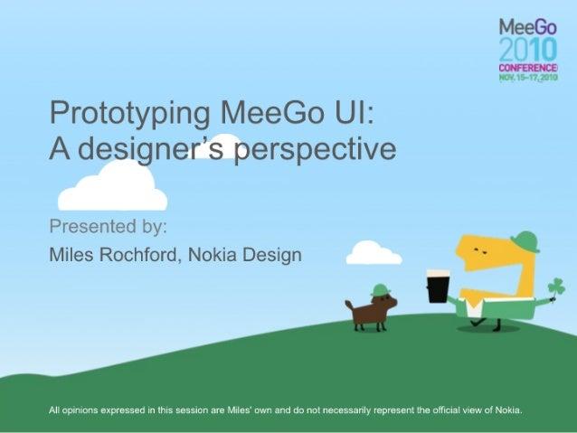 Prototyping MeeGo UI: A designer's perspective