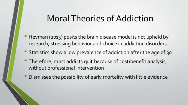 addiction choice or disease Many have exclaimed, addiction is not a disease -- it's a choice a disease, they'll say, is something that you have no control over it suddenly afflicts you when.
