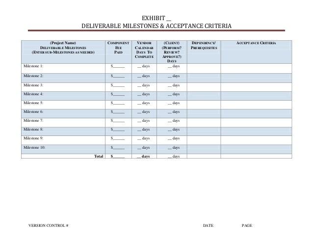 milestone fee and acceptance criteria