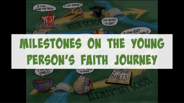 Milestones in a Young Person's Faith Journey