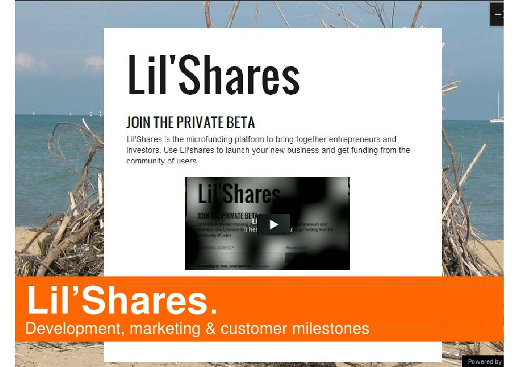 Lil'Shares.Development,Development marketing & customer milestones