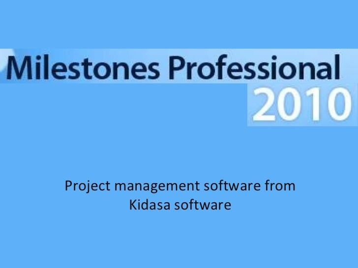 Project management software from Kidasa software