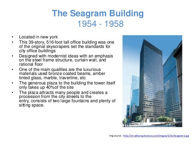 Mies van der rohe for Seagram building ppt